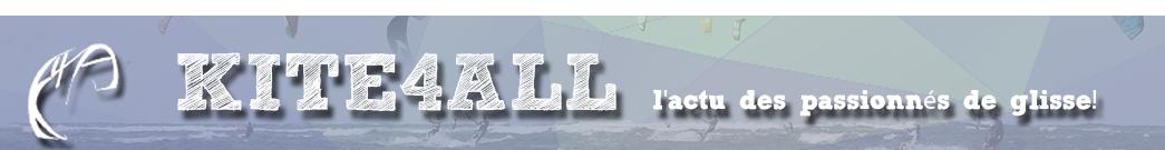 Kite 4 All: Toute l'Actualité du kitesurf en Belgique et ailleurs…